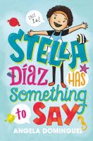 Stella+diaz+has+something+to+say by Dominguez, Angela © 2018 (Added: 2/9/18)