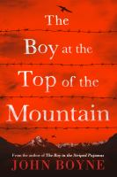 The Boy At The Top Of The Mountain by Boyne, John © 2016 (Added: 6/22/16)
