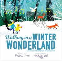 Walking+in+a+winter+wonderland++based+on+the+song+by+felix+bernard+and+richard+b+smith by Bernard, Felix, Winter wonderland © 2016 (Added: 11/21/16)