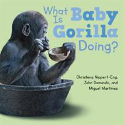 Cover image for What is baby gorilla doing?