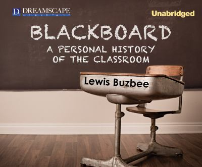 cover of Blackboard: A Personal History of the Classroom