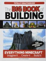 The Big Book Of Building Everything Minecraft : Imagine It --create It --build It by Taley, Trevor © 2014 (Added: 2/19/15)