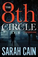 The 8th Circle : A Danny Ryan Thriller by Cain, Sarah © 2016 (Added: 2/9/16)