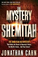 The Mystery Of The Shemitah by Cahn, Jonathan © 2014 (Added: 11/10/14)