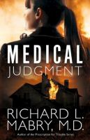 Medical Judgment by Mabry, Richard L. © 2016 (Added: 10/10/16)