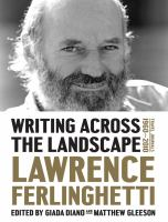 Writing Across The Landscape : Travel Journals 1960-2010 by Ferlinghetti, Lawrence © 2015 (Added: 4/15/16)