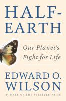Book cover of Half-Earth: Our Planet's Fight for Life