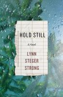 Hold Still by Strong, Lynn Steger © 2016 (Added: 5/9/16)