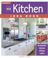 Taunton's New Kitchen Idea Book by Paper, Heather J. © 2016 (Added: 2/9/17)