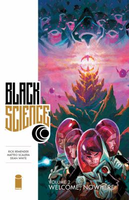 cover of Black Science 2: Welcome, Nowhere
