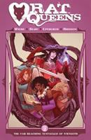 Rat Queens : Volume Two : The Far Reaching Tentacles Of N'rygoth by Wiebe, Kurtis J. © 2015 (Added: 2/3/16)