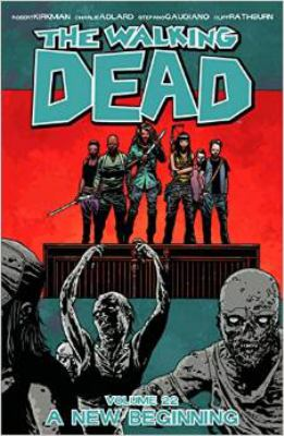 cover of The Walking Dead 22: A New Beginning