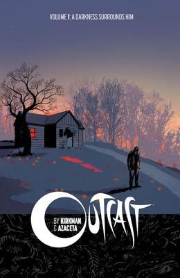 outcast volume 1 by robert kirkman