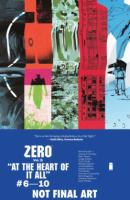 Zero : Vol. 2 : At The Heart Of It All : #6-10 by Kot, Ales © 2014 (Added: 9/12/16)