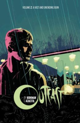 outcast volume 2 by robert kirkman
