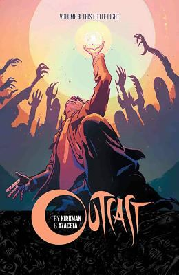 outcast volume 3 by robert kirkman