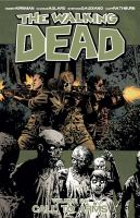 The Walking Dead : Volume 26 : Call To Arms by Kirkman, Robert © 2016 (Added: 5/17/17)