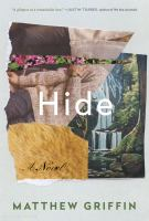 Hide : A Novel by Griffin, Matthew © 2015 (Added: 4/25/16)