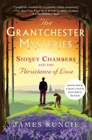 Sidney Chambers And The Persistence Of Love by Runcie, James © 2017 (Added: 5/23/17)