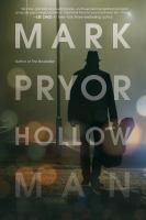 Hollow Man by Pryor, Mark © 2015 (Added: 2/3/16)