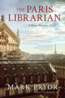 The Paris Librarian : A Hugo Marston Novel by Pryor, Mark © 2016 (Added: 2/9/17)