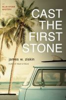 Cast The First Stone : An Ellie Stone Mystery by Ziskin, James W. © 2017 (Added: 6/12/17)