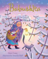 Babushka++a+christmas+tale by Casey, Dawn © 2016 (Added: 11/29/16)