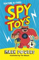 Spy+toys by Powers, Mark © 2018 (Added: 1/17/18)