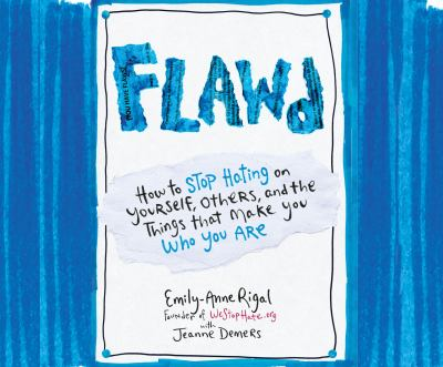 cover of Flawd: How to Stop Hating on Yourself, Others, and the Things That Make You Who You Are