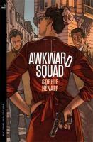 The Awkward Squad by Hâenaff, Sophie © 2018 (Added: 4/13/18)
