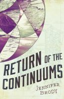 Return Of The Continuums by Brody, Jennifer © 2016 (Added: 3/6/18)