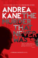 The Murder That Never Was by Kane, Andrea © 2016 (Added: 12/2/16)