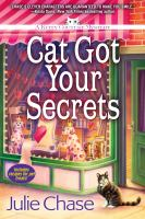 Cat Got Your Secrets : A Kitty Couture Mystery by Chase, Julie © 2017 (Added: 9/18/17)