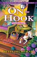 On the hook : a crochet mystery