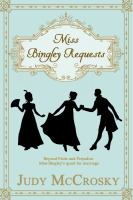 Miss Bingley Requests : A Novel by McCrosky, Judy © 2018 (Added: 1/16/19)