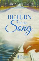 Return Of The Song by Nichols, Phyllis Clark © 2018 (Added: 5/9/19)