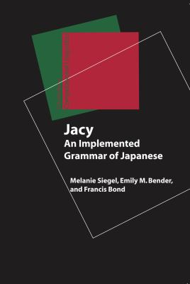 Jacy : an implemented grammar of Japanese