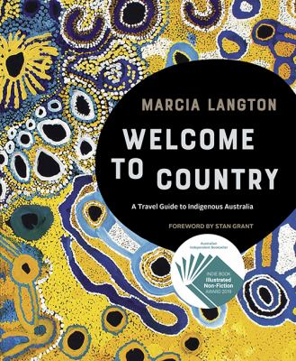 Welcome to country: a travel guide to Indigenous Australia