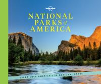Lonely Planet National Parks Of America by Balfour, Amy © 2016 (Added: 8/12/16)