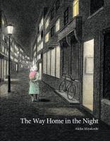 The+way+home+in+the+night by Miyakoshi, Akiko © 2017 (Added: 12/20/17)