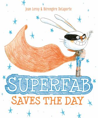 cover of Superfab Saves the Day