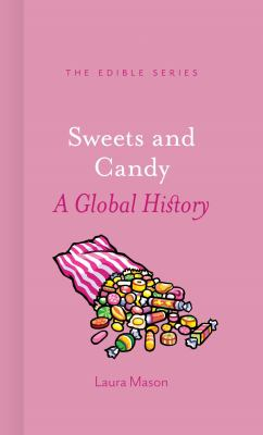 Sweets and Candy: A Global History (book)