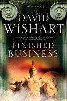 Finished Business by Wishart, David © 2014 (Added: 4/23/15)