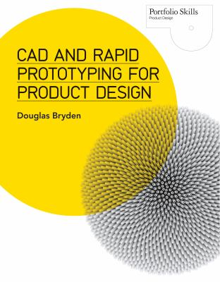 Book jacket for CAD and Rapid Prototyping for Product Design