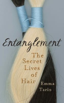cover of Entanglement: The Secret Lives of Hair