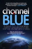 Channel Blue by Martel, Jay © 2014 (Added: 1/20/15)