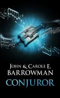 Conjuror by Barrowman, John © 2016 (Added: 7/22/17)