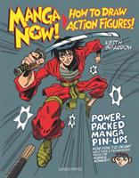 Manga Now! : How To Draw Action Figures by Sparrow, Keith © 2014 (Added: 3/2/15)