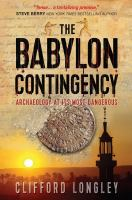 The Babylon Contingency by Longley, Clifford © 2014 (Added: 3/20/15)
