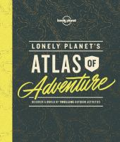 Cover art for Lonely Planet's Atlas of Adventure
